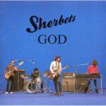SHERBETS GOD