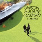 UNISON SQUARE GARDEN scarsdale