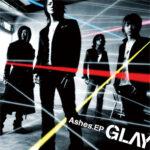 GLAY ASHES