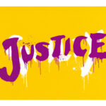 GLAY JUSTICE