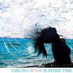 TAKUMA SUMMER TIME